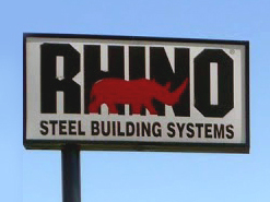 The Sign of Quality Metal Buildings is RHINO Steel Building Systems