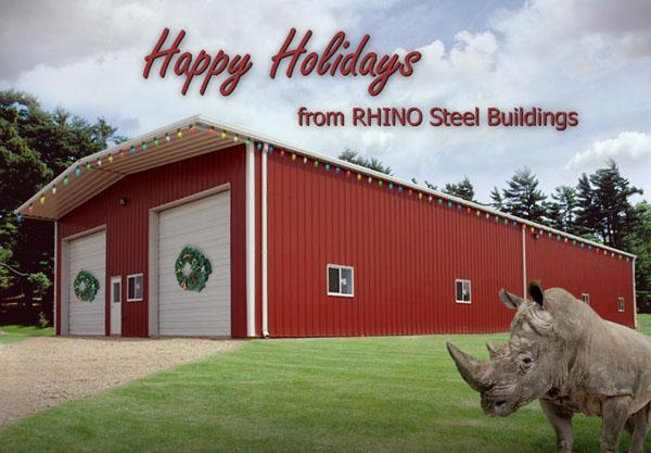 Happy Holidays from RHINO Steel Buildings