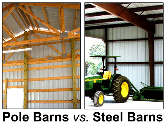 Side-by-side photos compare pole barn construction to metal barn construction
