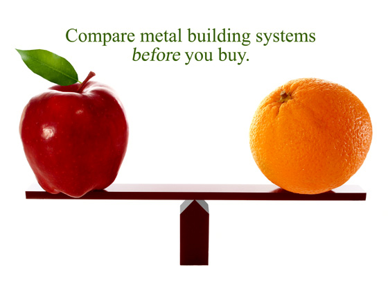 An apple and an orange balancing on a fulcrum with the heading: Compare metal building systems before you buy