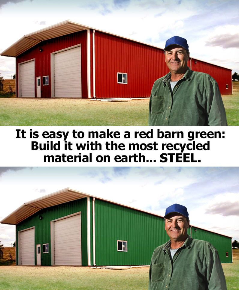 Smiling farmer stands before a red metal barn and a green one, since steel is the most recycled  material on earth