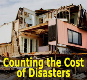 """Photo of a destroyed wood-framed building with the heading: """"Counting the Cost of Disasters"""""""