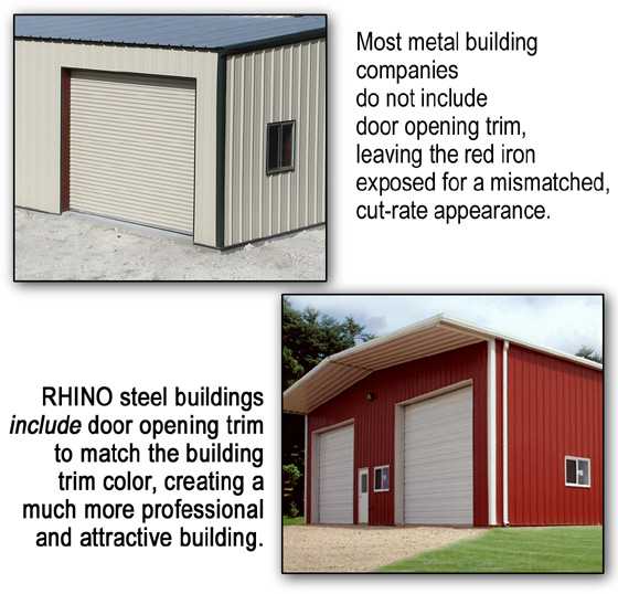 Photos show metal buildings with and without trim around openings.