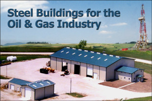 """Several tan and blue metal buildings with the heading: """"Steel Buildings for the Oil and Gas Industry."""""""