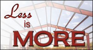 Steel Buildings- Less is More