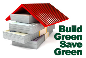 Build Green Save Green