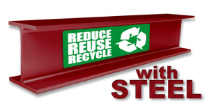 "a red-iron I-beams with the text ""Reduce, Reuse, Recycle with Steel buildings"""
