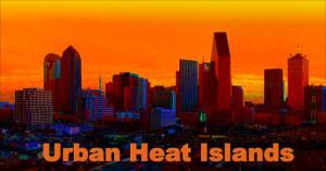 "City skyline silhouetted under hot summer sun, with the headline: Urban Heat Islands"""