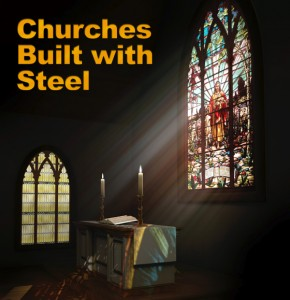 """Beautiful stained glass window with the sun streaming through and the headline: Churches Build with Steel Buildings"""""""