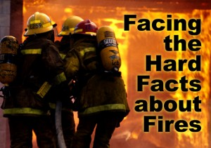 """Fireman facing burning building with the headline: """"Facing the Hard Facts about Fires"""""""