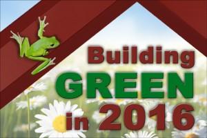 Building Green in 2016