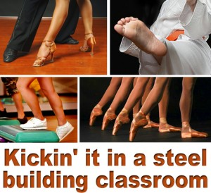 "Collage of feet dancing, performing martial arts, and exercising with the caption ""Kicking It in a steel building classroom"""