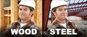 Wood versus Steel Buildings part 1