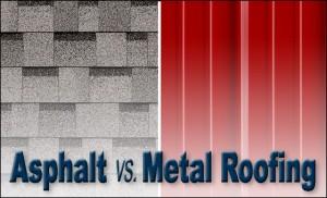 Asphalt vs Metal Roofing