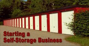 Starting a Self-Storage Business