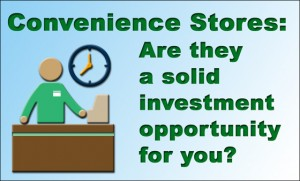 Convenience Store Investment