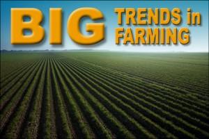 BIG Trends in Farming