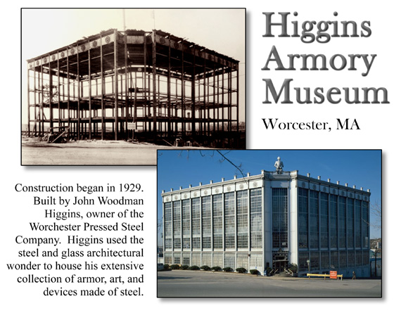 Higgins Armory Museum