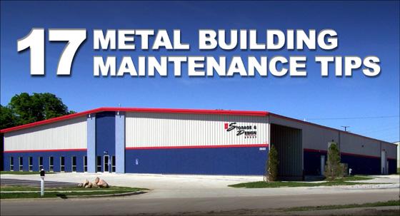 17 Metal Building Maintenance Tips