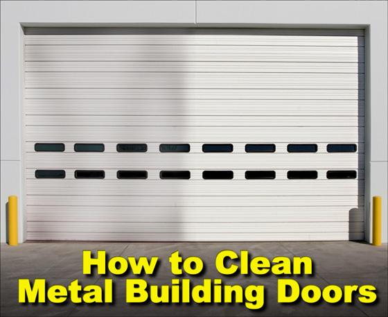 How To Clean Metal Building Overhead Doors Cleaning