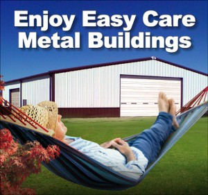 "Man resting hammock before large white and brown steel building, with headline ""Enjoy Easy Care Metal Buildings"""