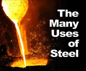 The Many Uses of Steel