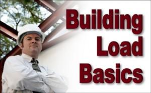 Construction Load Basics