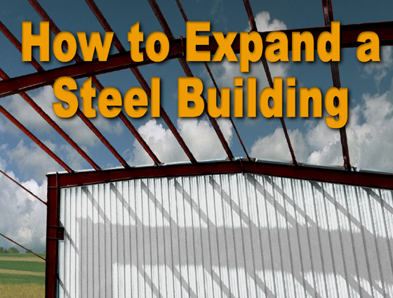 How To Expand A Steel Building Metal Building Add Ons