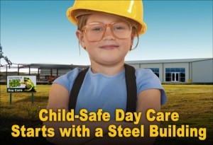 Day Care Centers with Steel Buildings
