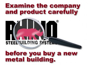 Magnifying glass over RHINO steel Building Systems logo