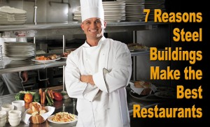"""Smiling young chef in restaurant kitchen with the text """"Seven Reasons Steel Buildings Make the Best Restaurants"""""""