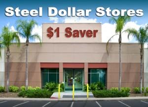 Steel Dollar Stores