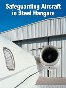Safegurading Aircraft in Steel Hangars