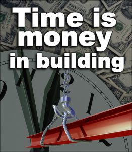 """background of currency and clock with a red-iron steel beam being hoisted in the foreground and the headline """"Time is Money in Building."""""""