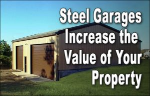 """Photo of a tan 2-door detached steel garage with dark brown trim and the headline """"Steel Garages Increase the Value of Your Property."""""""