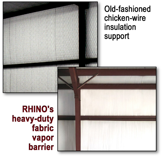 photos compare chicken-wire to heavy-duty fabric vapor barriers over metal building insulation