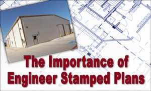"A photo of a new metal building warehouse lays on a blueprint with the text ""The Importance of Engineer Stamped Plans"""