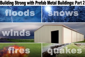 graphics depicting floors, snows, winds, fires, and earthquakes around a tan metal building