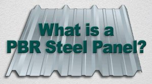 "illustration of a light gray steel panel with the text ""What Is a PBR Steel Panel?"""