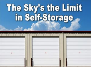 """self-storage building under bright blue sky with text saying """"The Sky's the Limit in Self-Storage"""""""