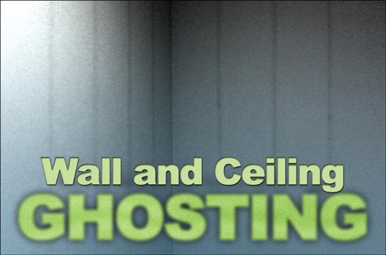 I Ain T Afraid Of No Ghosting Ghosting On Walls Amp Ceilings