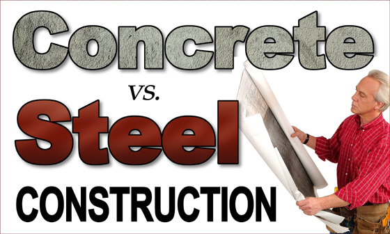"""man perusing building plans with text that reads """"Concrete or Steel Construction"""""""