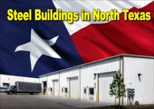 """white industrial steel building with a Texas flag background and the text reading """"Steel Buildings in North Texas"""""""