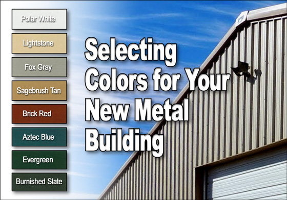 Selecting Metal Building Colors Colors For Barns Garages Sheds