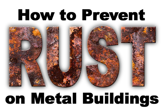 How To Prevent Corrosion On Metal Buildings